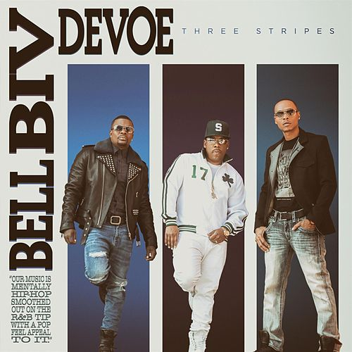 Play & Download Three Stripes = by Bell Biv Devoe | Napster