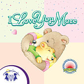 I Love You More by Kim Mitzo Thompson