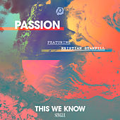 This We Know by Passion
