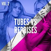 Play & Download Tubes vs reprises, Vol. 2 by Various Artists | Napster