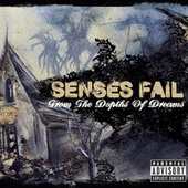 Play & Download From The Depths Of Dreams by Senses Fail | Napster