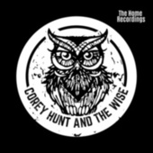 The Home Recordings by Corey Hunt Band