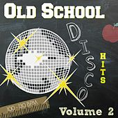Old School Disco Hits, Vol. 2 by DJ 70's Party Mix