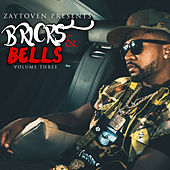 Bricks and Bells 3 by Zaytoven