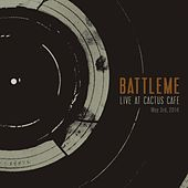 Play & Download Live At Cactus Cafe by Battleme | Napster