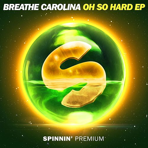 Oh So Hard EP by Breathe Carolina