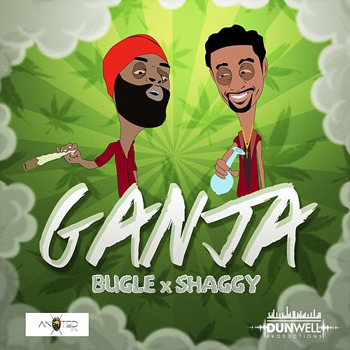 Play & Download Ganja (feat. Shaggy) by Bugle | Napster