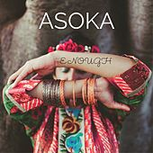Enough by Asoka
