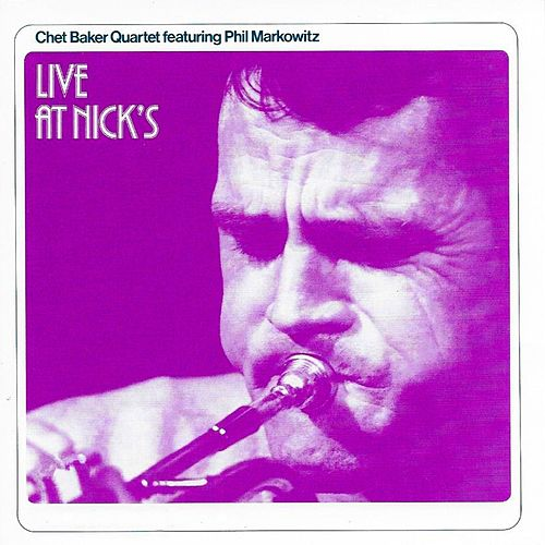 Live At Nicks by Chet Baker