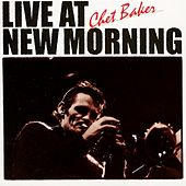 Live At New Morning by Chet Baker