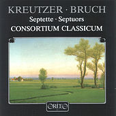 Play & Download Kreutzer: Septet in E-Flat Major, Op. 62 & Bruch: Septet in E-Flat Major by Consortium Classicum | Napster