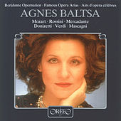 Play & Download Famous Opera Arias by Agnes Baltsa | Napster