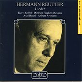 Reutter: Lieder by Various Artists