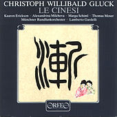 Christoph Willibald Gluck: Le cinesi by Various Artists