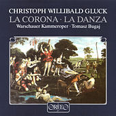 Play & Download Gluck: La corona & La danza by Various Artists | Napster