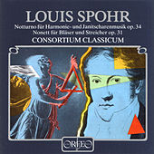 Spohr: Notturno in C Major, Op. 34 & Nonet in F Major, Op. 31 by Consortium Classicum