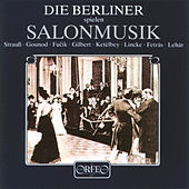 Play & Download Salonmusik by Die Berliner | Napster