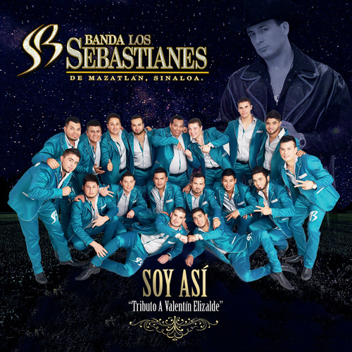 Play & Download Soy Así by Banda Los Sebastianes   Napster