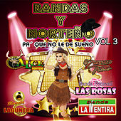 Play & Download Bandas y Norteno, Vol. 3 by Various Artists | Napster