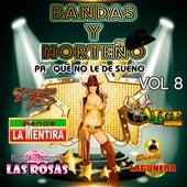 Bandas y Norteno, Vol. 8 by Various Artists