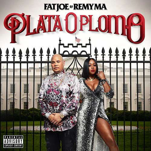 Plata O Plomo by Fat Joe