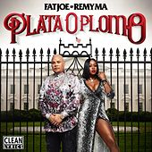 Play & Download Plata O Plomo by Fat Joe | Napster