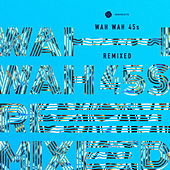 Play & Download Wah Wah 45s Remixed by Various Artists | Napster
