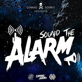 Sound The Alarm by Coming Soon