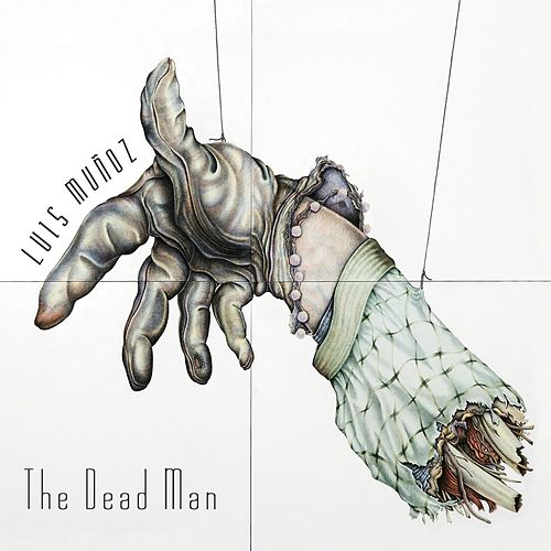 Play & Download The Dead Man by Luis Munoz | Napster