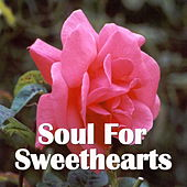 Soul For Sweethearts von Various Artists