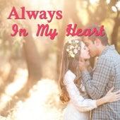 Always In My Heart von Various Artists