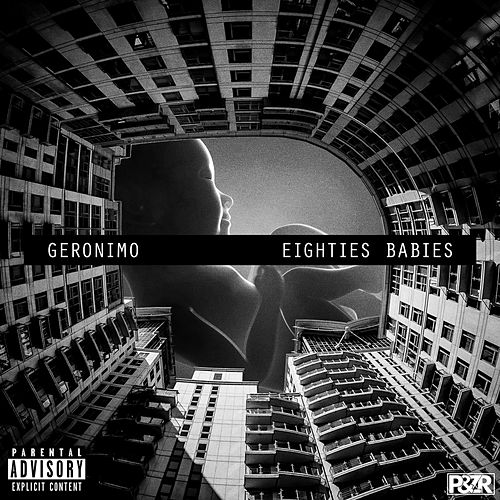 Play & Download Eighties Babies by Geronimo | Napster