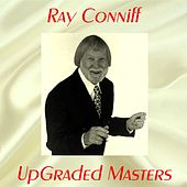UpGraded Masters (All Tracks Remastered) de Ray Conniff