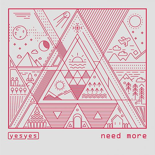 Play & Download Need More by Los Yes Yes | Napster