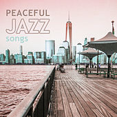 Play & Download Peaceful Jazz Songs – Calming Jazz, Instrumental Music, Easy Listening Piano Session, Soft Sounds of Jazz by Soft Jazz | Napster