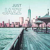 Play & Download Just Jazz – Smooth Jazz, Piano Music, Pure Instrumental, Jazz Jam by Chilled Jazz Masters   Napster
