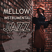 Mellow Instrumental Jazz – The Best Calming Jazz Forever, Easy Listening Piano Jazz by The Jazz Instrumentals