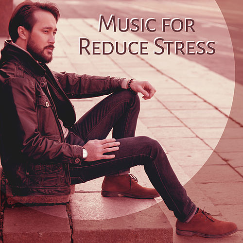 Play & Download Music for Reduce Stress – Relaxing Music, Calming New Age Allow You Relax and Rest, Feel Inner Power by Native American Flute | Napster