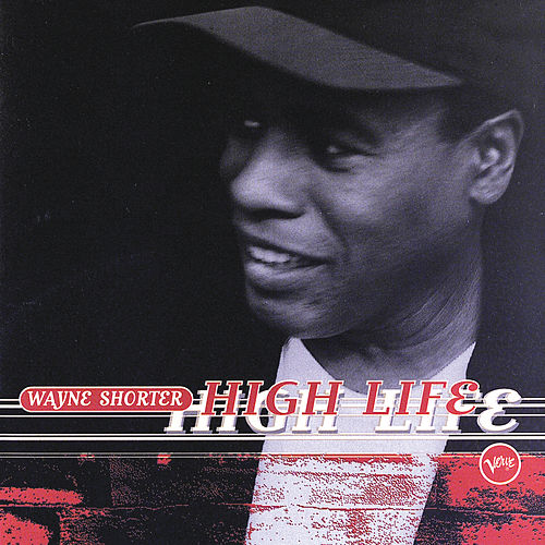 High Life by Wayne Shorter