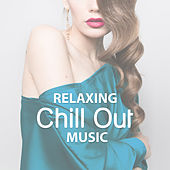 Play & Download Relaxing Chill Out Music – Soft Sounds to Relax, Beach Lounge, Chill Yourself, Sensual Vibes by The Cocktail Lounge Players | Napster