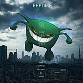 Play & Download A Giant Warrior Descends on Tokyo by Feed Me | Napster