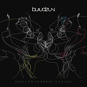 Play & Download Press On (Monday's Child) by Blaudzun | Napster