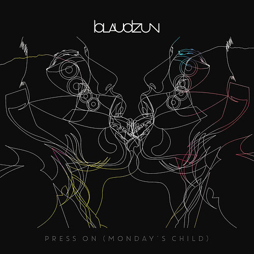 Press On (Monday's Child) by Blaudzun