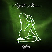 Play & Download Wait by August Alsina | Napster