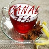 Canal Tea Riddim de Various