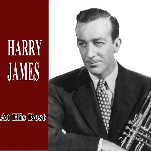 At His Best by Harry James