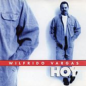 Play & Download Wilfrido Vargas by Wilfrido Vargas | Napster