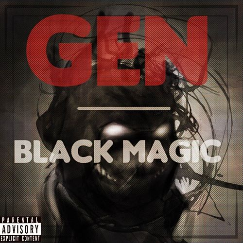Play & Download Black Magic by Gen | Napster