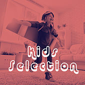Play & Download Kids Selection by Various Artists | Napster