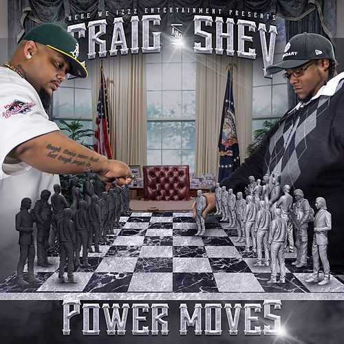 Play & Download Power Moves by Shev | Napster